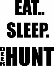 Eat Sleep Deer Hunt hunting humor hunt club auto truck suv 4.5x5.5