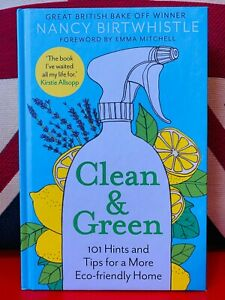 Clean & Green: 101 Hints and Tips for a More Eco-Friendly Home (Hardback 2021)