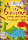 My Dinosaurs Sticker Storybook by Bloomsbury Publishing PLC (Paperback, 2014)