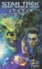 Avatar Book Two of Two (Star Trek: Deep Space Nine), S.D. Perry, Good Condition,