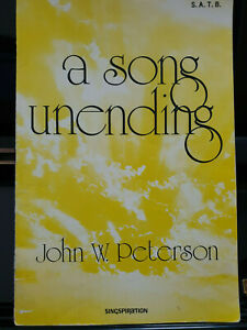 A Song Unending           - John W. Peterson