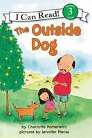 The Outside Dog (i Can Read Book 3): By Charlotte Pomerantz