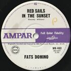 FATS DOMINO 45: RED SAILS IN THE SUNSET +1 AUSSIE  AMPAR 460 NM & NM SWOLAB 1963