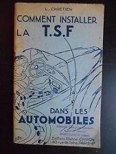 """Livre """"Comment installer la T.S.F dans les automobiles"""" L. Chretien 1947"""