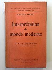 INTERPRETATION DU MONDE MODERNE 1930 MAURICE SIMART DEDICACE