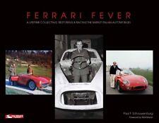 Ferrari Fever (250 GTO GT MM SWB 275GTB/C/LM 340 Paul Schouwenburg ) Buch book