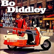 Have Guitar, Will Travel/In the Spotlight by Bo Diddley (CD, Jul-2011, Hoo...