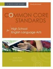 NEW Common Core Standards for High School English Language Arts: A Quick-Sta...