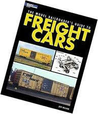 THE MODEL RAILROADER'S GUIDE TO FREIGHT CARS by MODEL RAILROADER BOOKS, NEW!
