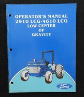 GENUINE FORD 2910 4610 LCG LOW CENTER OF GRAVITY TRACTOR OWNER OPERATORS MANUAL