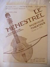 Partition Le Ménestrel Musique Théâtres N°42 1936