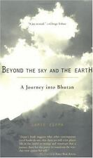 Beyond the Sky and the Earth: A Journey Into Bhutan (Paperback or Softback)