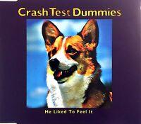 Crash Test Dummies Maxi CD He Liked To Feel It - Promo - Europe (M/EX)