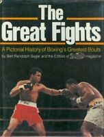 The Great Fights: A Pictorial History of Boxing's Gre... by Sugar, Bert Randolph