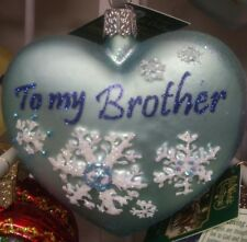 """Old World Christmas """"To my Brother"""" heart Ornament-Glass Sibling Gift Bro Owc"""