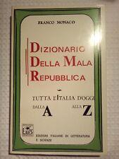 DIZIONARIO DELLA MALA REPUBBLICA FRANCO MONACO 1984 SATIRA
