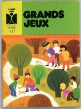 """Petit livre """"Grands jeux""""  - Pour animateurs - Editions Fleurus - 1975"""