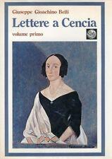 Giuseppe Gioacchino Belli Lettere a Cencia Vincenza Perozzi Roberti Vol. I