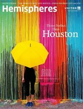 New United Airlines Hemispheres Inflight Magazine May 2018 Feature Houston