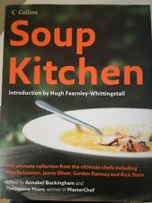 Soup Kitchen -  Thomasina Miers, Annabel Buckingham, ISBN 978
