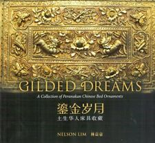 Gilded Dreams: A Collection of Peranakan Chinese Bed Ornaments - Nelson Lim