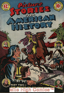 PICTURE STORIES FROM AMERICAN HISTORY (1945 Series) #2 Good Comics Book