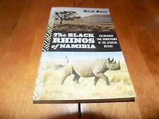 THE BLACK RHINOS OF NAMIBIA Rare African Rhinoceros Rhino Africa Safari Book NEW