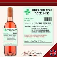 L129 Personalised Prescription Medicine Rose Wine Custom Bottle Label - Gift