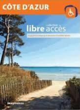 Côte d'Azur Libre accès -Le guide touristique pour personnes à mobilité réduite