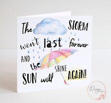 Encouragement Card - Tough times - The Storm Won't Last - Positivity