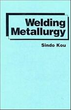 Welding Metallurgy by Kou, Sindo