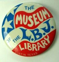 1970s Pinback Pin Button The Museum Of The LBJ Library Psychedelic Austin Texas