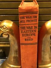 THE WAR ON ALL FRONTS Vol V The War in Eastern Europe WWI History 1919