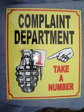 Complaint Department - Take a Number- Metal Sign