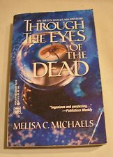 THROUGH THE EYES OF THE DEAD Vol. 370 by Melisa C. Michaels 2000, Paperback