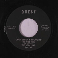 VIKI COLLINS: Just When I Thought (you Were Mine) / I Love You Because You're Y