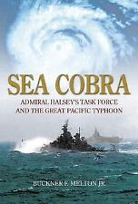 Sea Cobra: Admiral Halsey's Task Force And The Great Pacific Typhoon-ExLibrary