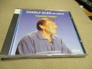 "CD ""CHARLY OLEG EN LIBERTE : TOURNEZ PIANO"""