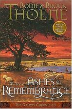 Ashes of Remembrance (Galway Chronicles, Book 3) by Brock Thoene