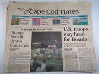 CAPE COD TIMES MA NEWSPAPER Aug. 27 1993 U.S. Troops May Head To Bosnia AIDS