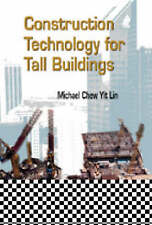 Construction Technology for Tall Buildings (Civil Engineering) by Lin, Michael