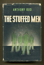THE STUFFED MEN by Anthony Rud - 1935 1st Edition in DJ - Hubin & Bleiler Listed