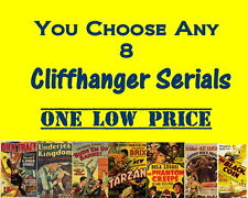 YOU CHOOSE ANY 8 COMPLETE CLIFFHANGER SERIALS ON DVD FROM LIST BELOW