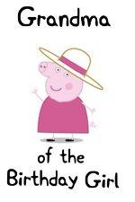 Peppa Pig # 17 - 8 x 10 - T Shirt Iron On Transfer - Grandma of Birthday Girl