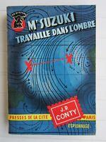 UN MYSTERE  N° 279 1956 J.P. CONTY / Mr SUZUKI travaille dans l'ombre