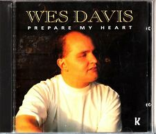 WES DAVIS Prepare My Heart- Religious/Worship CD (Jesus Lives/Faith Hope & Love)