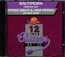 BALTIMORA - TARZAN BOY - P. COWLEY L. IMPERIAL - DIE HARD LOVER - CD MAXI [1391]