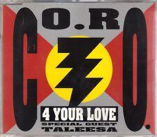 CO.RO. - 4 Your Love - CDM - 1993 - Eurodance Italodance Taleesa Coro Co Ro
