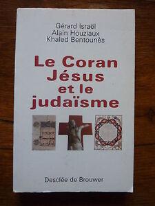 M* Le Coran, Jésus et le Judaïsme * Israël, Houziaux et Bentounès