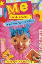 New, Me (and Charlie!) (A Life in Bits and Pieces), Charlie Wells, Janet Fish, B